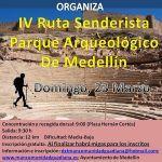 IV Ruta Senderista 'Parque arqueológico de Medellín'